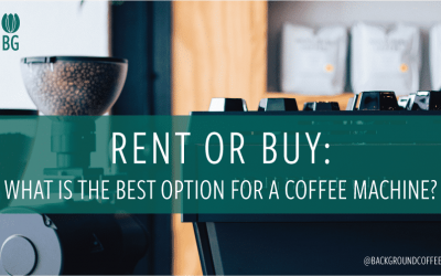 Commercial Coffee Machine: Is Renting or Buying the Best Decision?
