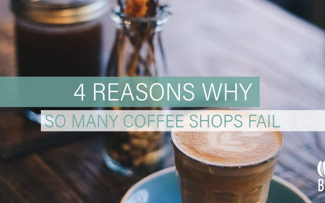 Cafe mistakes: 4 reasons why so many coffee shops fail