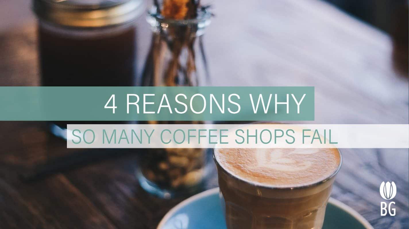 why coffee shops fail