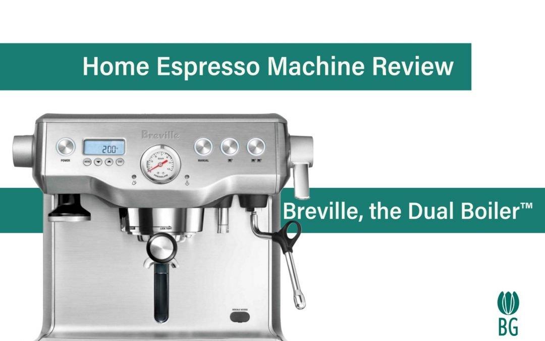 Breville Coffee Machine Dual Boiler: an Honest Review