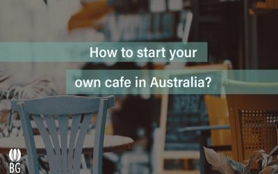 HOW TO START A COFFEE BUSINESS IN AUSTRALIA?