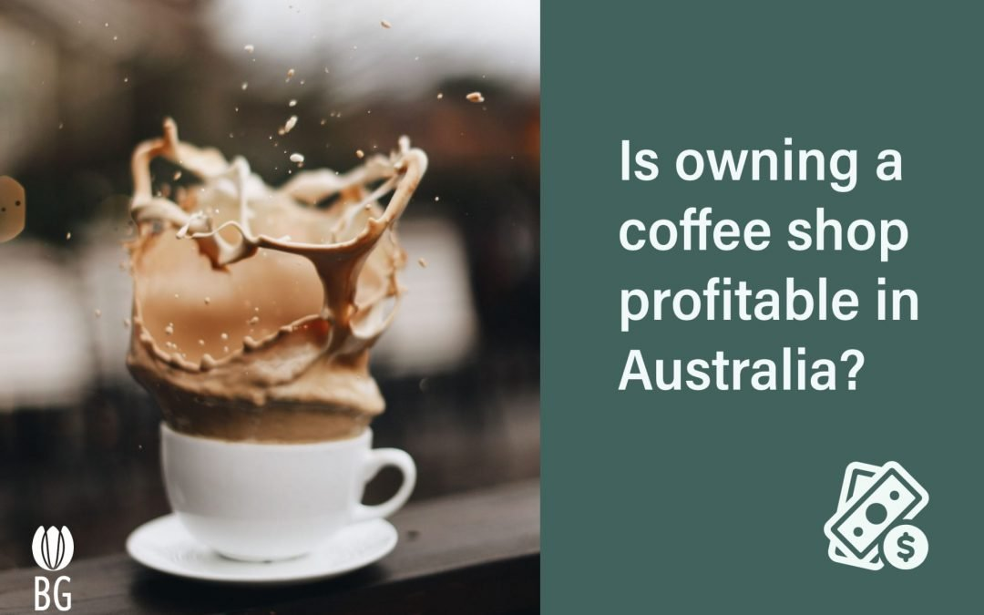 Is Owning a Café Profitable in Australia?
